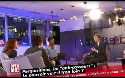 OPEN MIC ! PERQUISITIONS, LOI «ANTI-CASSEURS» : LE POUVOIR VA-T-IL TROP LOIN ? – Avec Christophe Seltzer
