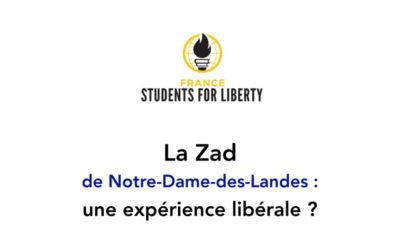 La Zad de Notre-Dame-des-Landes : une expérience libérale ?