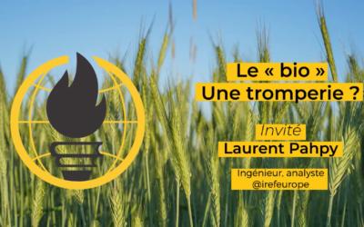 Franc-parler #1 : Laurent Pahpy et le « bio »