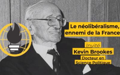 Franc-parler #2 : Kevin Brookes et le néolibéralisme