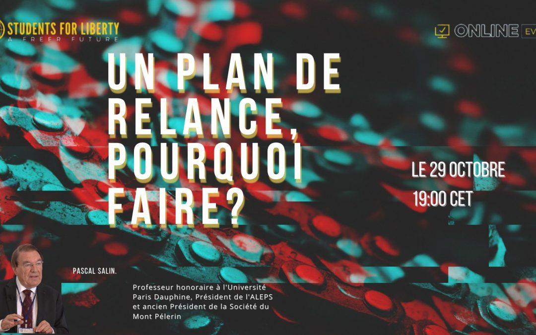 """Conférence : """"Un plan de relance, pour quoi faire ?"""" avec Pascal Salin"""