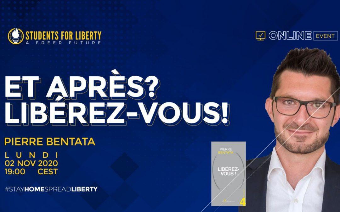 Libérez-vous! avec Pierre Bentata